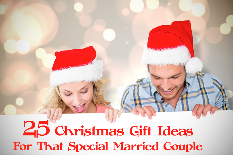 25 Christmas Gift Ideas for That Special Married Couple ...