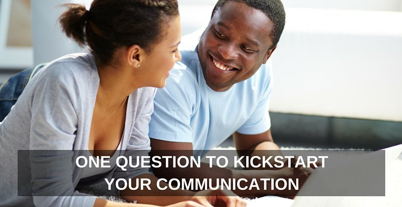 One Question to Kickstart Your Communication Image