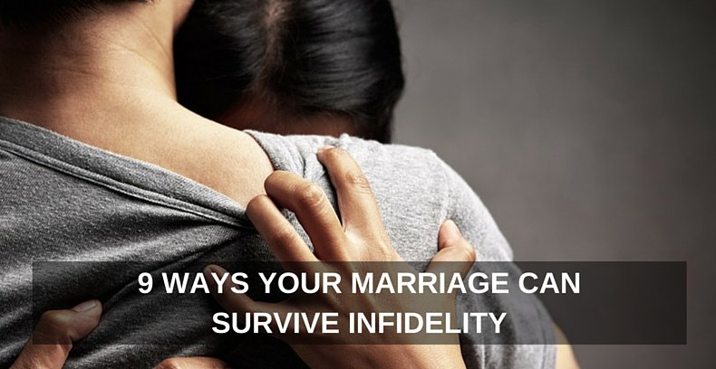 9 Ways Your Marriage Can Survive Infidelity